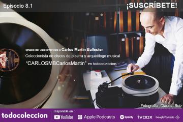 8.1: Carlos Martín Ballester: coleccionista de discos de pizarra y arqueólogo musical