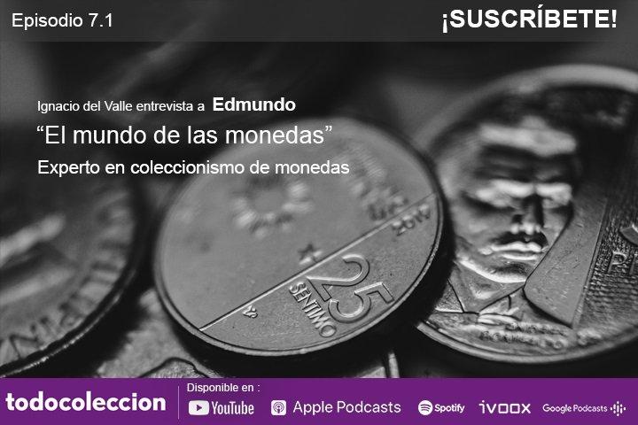 Podcast todocoleccion, entrevista a El mundo de las monedas