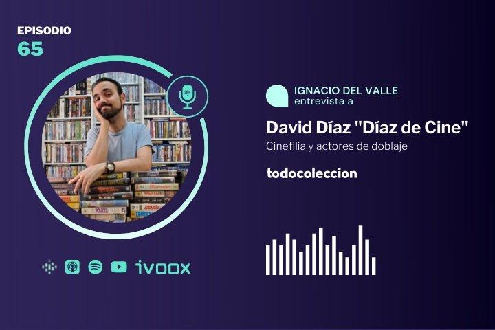 Podcast de cine con David Díaz