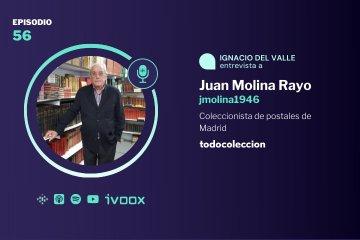 Podcast sobre postales con Juan Molina Rayo