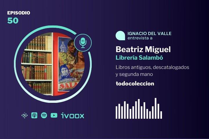 Podcast de todocoleccion con Librería Salambó