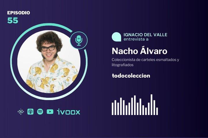 Podcast de todocoleccion con Nacho Álvaro