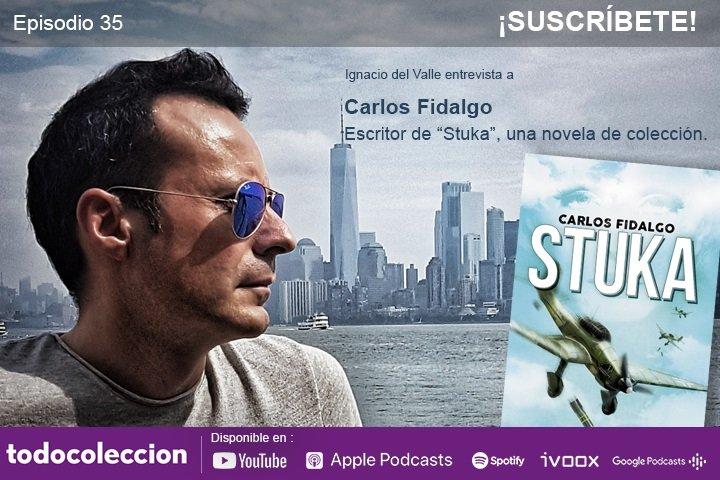 Podcast todocoleccion: Carlos Fidalgo