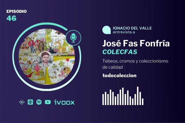 Podcast con José Fas Fonfría