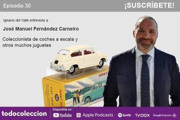 Podcast coleccionismo con José Manuel Fernández