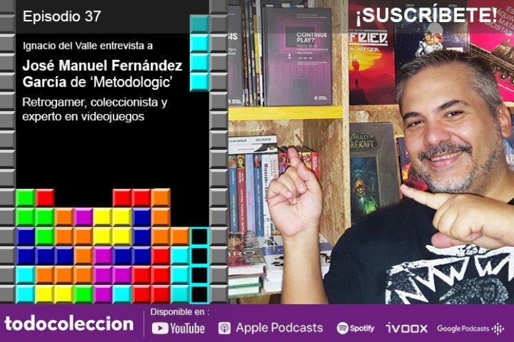 Podcast todocoleccion - José Manuel Fernández de Metodologic