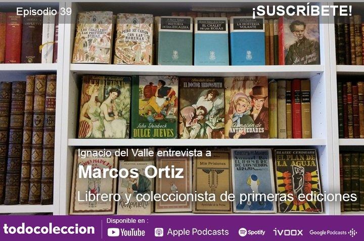 Podcast Marcos Ortiz, librero de viejo