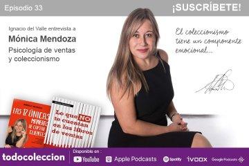 Podcast todocoleccion: Mónica Mendoza