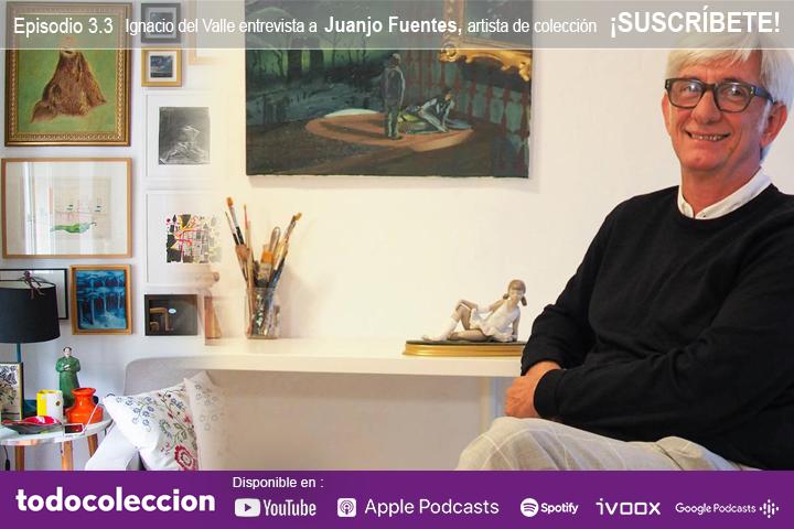 Podcast todocoleccion: entrevista al artista Juanjo Fuentes