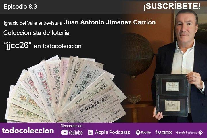Podcast de todocoleccion con Juan Antonio Jiménez Carrión
