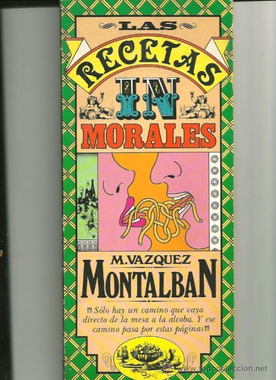 Las recetas inmorales de Manuel Vázquez Montalbán