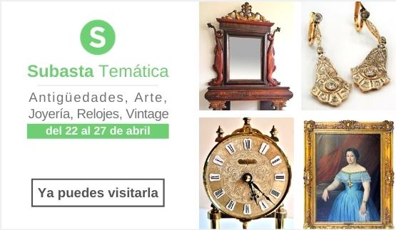 Subasta Temática de Antigüedades, Arte, Joyería, Relojes y Vintage