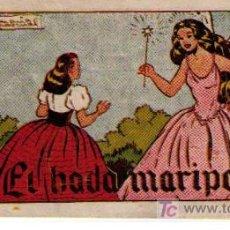 Tebeos: LOS MIL Y UN CUENTO. AMELLER. Nº 324: EL HADA MARIPOSA. Lote 26579502