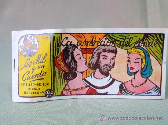 COMIC LOS MIL Y UN CUENTO, LA AMBICION DEL CONDE, , EDICIONES AMELLER, DESGASTE DE USO (Tebeos y Comics - Ameller)