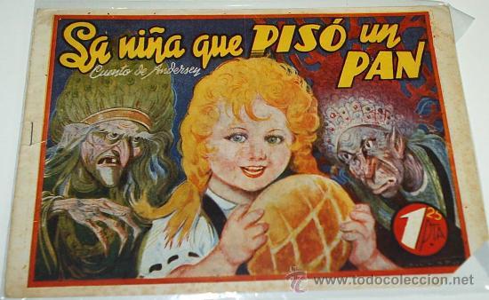 LA NIÑA QUE PISO UN PAN - CUENTO DE ANDERSEN Nº 38 - ORIGINAL - AMELLER 1942 (Tebeos y Comics - Ameller)
