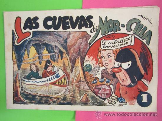 EL CABALLERO ENMASCARADO , NUMERO 13 , 1945, LAS CUEVAS DE MOR-CILLA , EDOTORIAL AMELLER (Tebeos y Comics - Ameller)