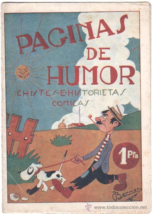 PÁGINAS DE HUMOR,CHISTES E HISTORIETAS COMICAS - EDI. AMELLER AÑOS 40, BERNET DIBUJOS (Tebeos y Comics - Ameller)