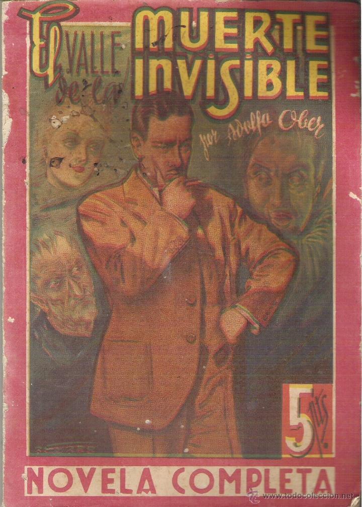 1 NOVELA AÑOS 30 - NOVELA COMPLETA ( EL VALLE DE LA MUERTE INVISIBLE ( ADOLFO OBER ) (Tebeos y Comics - Ameller)
