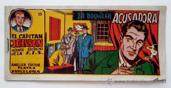 EL CAPITÁN JOHNSON – LA BOQUILLA ACUSADORA #25 – AMELLER EDITOR BARCELONA 1949-50 (Tebeos y Comics - Ameller)