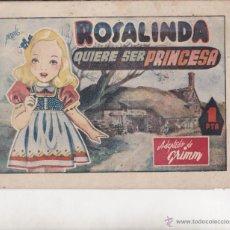 Giornalini: COMIC COLECCION CUENTOS AMELLER ROSALINDA QUIERE SER PRINCESA . Lote 51118457