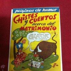 Tebeos: AMELLER EDITOR PAGINAS DE HUMOR CHISTES Y CUENTOS ACERCA DEL MATRIMONIO RAREZA AÑOS 40 DE PEÑARROYA. Lote 54432559