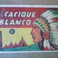 BDs: HISTORIETAS GRAFICAS , AMELLER Nº 18--1942-45- EL CACIQUE BLANCO- ORIGINAL ,TA. Lote 54830958