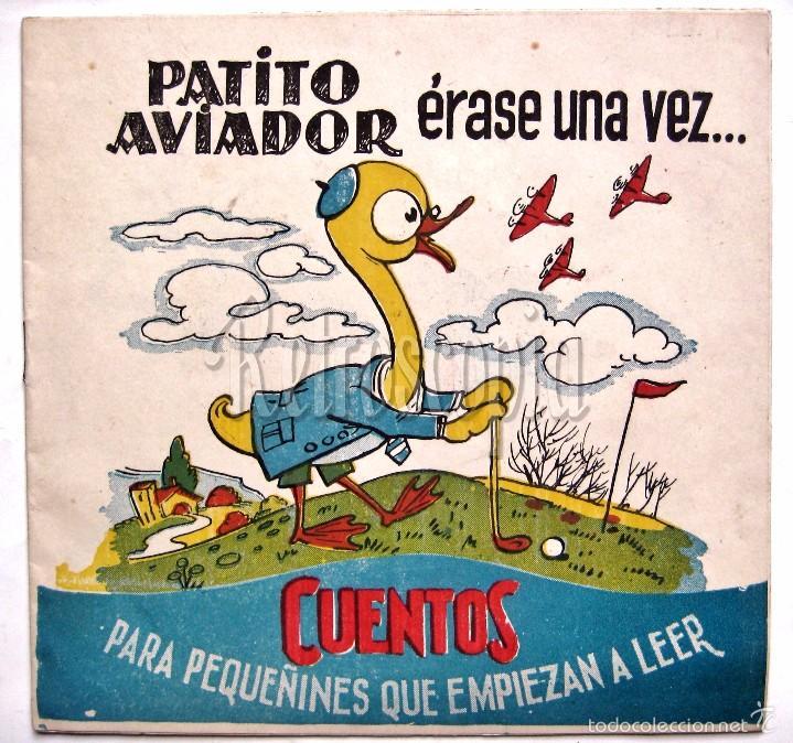 CUENTOS PARA PEQUEÑINES EL PATITO AVIADOR Nº 13 EDITORIAL AMELLER 1959 (Tebeos y Comics - Ameller)