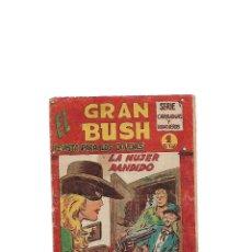 Tebeos: EL GRAN BUSH, AÑO 1.962. Nº 21. ORIGINAL DIBUJANTE MANUEL GAGO EDITORIAL MAGA.. Lote 119610439