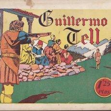 Tebeos: COMIC COLECCION HISTORIETAS GRAFICAS Nº 11 GUILLERMO TELL EDITORIAL AMELLER. Lote 142647126