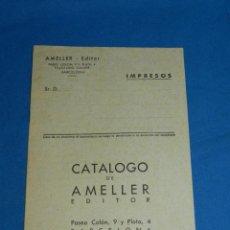 Tebeos: (M1) CATALOGO DE AMELLER EDITOR BARCELONA, 16 PAG , AÑOS 40 , 21 X 16 CM, BUEN ESTADO. Lote 150001086