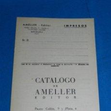Tebeos: (M1) CATALOGO AMELLER EDITOR, BARCELONA AÑOS 40 , 16 PAG, BUEN ESTADO. Lote 150001878