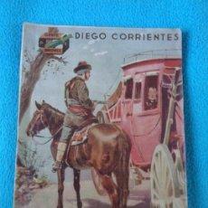 Livros de Banda Desenhada: DIEGO CORRIENTES. JULIAN CABALLERO. COLECCION GENTE DE BRONCE - AÑOS 30. Lote 156080286