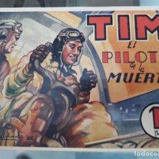Tebeos: TIM EL PILOTO DE LA MUERTE J. DALMAU EDITORIAL AMALLER AÑOS 40 ORIGINAL. Lote 218005647