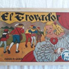 Livros de Banda Desenhada: CUENTO DE HADAS N. 7 - EL TROVADOR. Lote 221122776