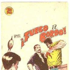 BDs: FUEGO A BORDO ---- BERNABEU ---- ORIGINAL. Lote 15220233