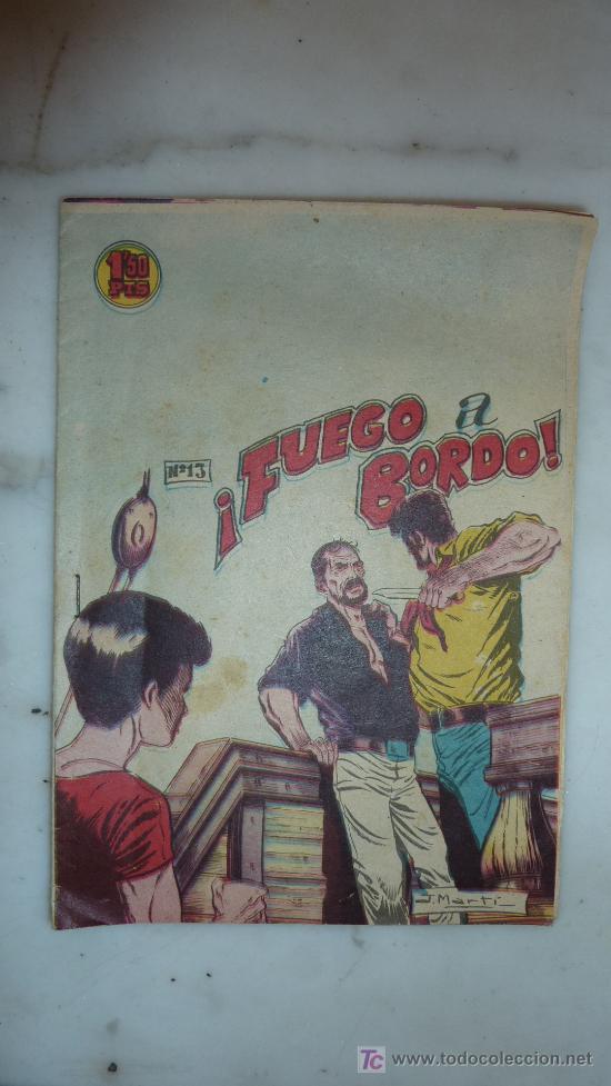 COMIC TITULADO FUEGO A BORDO. 40S-50S. NUM 13. DISTRIBUIDORA BERNABEU DE ALICANTE. ANTIGUO. (Tebeos y Comics - Bernabeu)