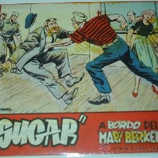 Tebeos: SUGAR Nº A BORDO DEL MARY BERKEL -BERNABEU 1964 - Nº 47 - 15X21 - ORIGINAL. Lote 38991614