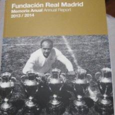 Tebeos: LIBRO DE LA FUNDACIÓN REAL MADRID MEMORIA 2013 2014. FÚTBOL. MADRID. COLECCION. Lote 142090086