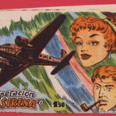 Tebeos: COLECCIÓN OPERACIÓN SIRENA - DISTRIBUIDORA BERNABEU 1964 ORIGINAL. Lote 253638925