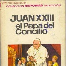 Tebeos: COLECCION HISTORIAS SELECCION JUAN XXIII ( DIBUJADA POR AMBROS ). Lote 26431278