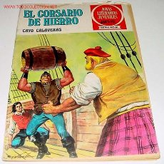 Tebeos: ANTIGUO TEBEO - JOYAS LITERARIAS JUVENILES - EL CORSARIO DE HIERRO - CAYO CALAVERAS - 300 ILUSTRACIO. Lote 24286112
