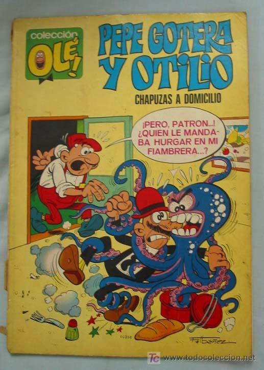 PEPE GOTERA Y OTILIO. CHAPUZAS A DOMICILIO. COLECCIÓN OLÉ. Nº 1. 1ª EDICIÓN. (Tebeos y Comics - Bruguera - Ole)