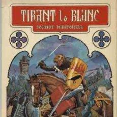 Livros de Banda Desenhada: TIRANT LO BLANC ILUSTRACIONES DE JAUME MARZAL-CANÓS. 1ª EDICIÓN DE 1.982. . Lote 10504865