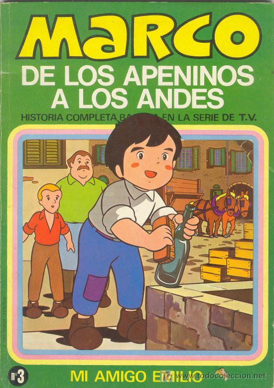 MARCO DE LOS APENINOS A LOS ANDES Nº 3 - MI AMIGO EMILIO - ED. BRUGUERA 1977 - HISTORIA COMPLETA (Tebeos y Comics - Bruguera - Otros)