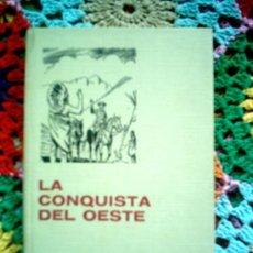 Tebeos: LA CONQUISTA DEL OESTE. HISTORIAS SELECCION. BRUGUERA 1973.DIBUJOS JUAN LLORCA. Lote 4740413