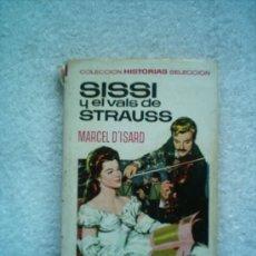 Tebeos: SISSI Y EL VALS DE STRAUSS.HISTORIAS SELECCION 5ªEDICION BRUGUERA 1973.DIBUJOS MARCELO GUILLAMON. Lote 5015049