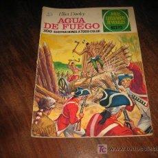 Tebeos: AGUA DE FUEGO . Lote 5566355