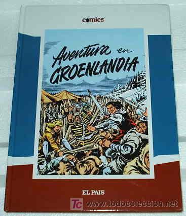 EL CAPITAN TRUENO EN AVENTURA EN GROENLANDIA ORIGINAL DE EL PAIS- IMPORTANTE LEER ENVIOS (Tebeos y Comics - Bruguera - Capitán Trueno)