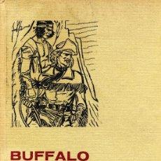 Tebeos: BUFFALO BILL (COLECCIÓN HISTORIAS SELECCIÓN. BRUGUERA, 1966) DIBUJOS DE JAIME JUEZ. Lote 6236800