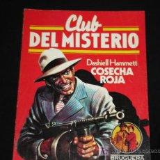 Tebeos: CLUB DEL MISTERIO N° 1 COSECHA ROJA DASHIELL HAMMETT 1981(FOTOS ADICIONALES) EDITORIAL BRUGUERA . Lote 6430564
